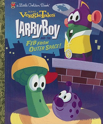 veggietales larryboy and the fib from outter space! book ...