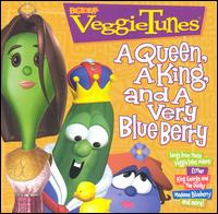 VeggieTunes: A Queen, A King, And a Very Blue Berry - VeggieTales