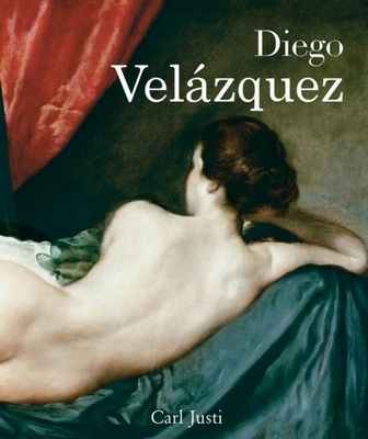 Velazquez and His Times - Justi, Carl (Text by)