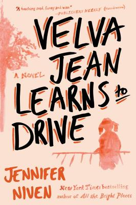 Velva Jean Learns to Drive - Niven, Jennifer