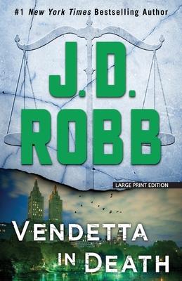 Vendetta in Death - Robb, J D