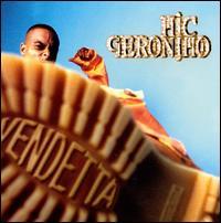 Vendetta - Mic Geronimo
