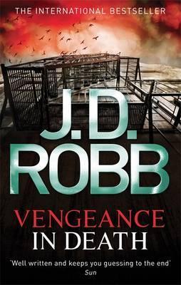 Vengeance In Death - Robb, J. D.