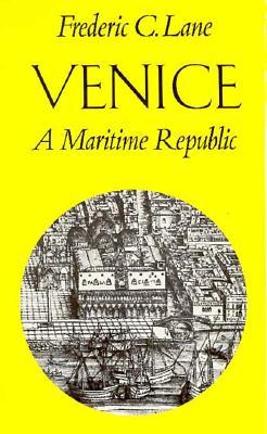Venice, a Maritime Republic - Lane, Frederic Chapin