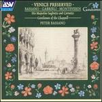 Venice Preserved: Bassano, Gabrieli, Monteverdi - Emily van Evera (soprano); His Majestys Sagbutts and Cornetts; Jeremy West (cornet); Simon Berridge (tenor);...