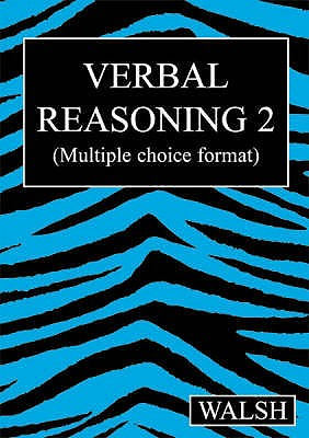 Verbal Reasoning 2 - Walsh, Mary, and Walsh, Barbara