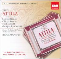 Verdi: Atilla - Cheryl Studer (vocals); Ernesto Gavazzi (vocals); Giorgio Surjan (vocals); Giorgio Zancanaro (vocals); Neil Shicoff (vocals);...