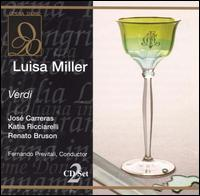 Verdi: Luisa Miller - Eugenio Prando (vocals); Gianfranco Casarini (vocals); José Carreras (vocals); Katia Ricciarelli (vocals);...