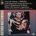 Verdi: Messa da Requiem; Franck: Symphony in D minor; Dukas: The Sorcerer's Apprentice