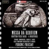 Verdi: Messa da Requiem; Quattro Pezzi Sacri - Gabor Carelli (vocals); Ivan Sardi (vocals); Maria Stader (vocals); Oralia Dominguez (vocals);...