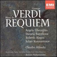 Verdi: Messa da Requiem - Angela Gheorghiu (soprano); Daniela Barcellona (mezzo-soprano); Roberto Alagna (tenor);...