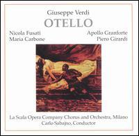 Verdi: Otello - Apollo Granforte (baritone); Corrado Zambelli (bass); Enrico Spada (bass); Maria Carbone (soprano); Nello Palai (tenor);...