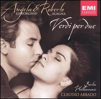 Verdi per due - Angela Gheorghiu (soprano); Roberto Alagna (tenor); London Voices (choir, chorus); Berlin Philharmonic Orchestra;...