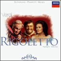 Verdi: Rigoletto [Highlights] - Christian du Plessis (vocals); Huguette Tourangeau (vocals); Joan Sutherland (vocals); John Gibbs (vocals);...