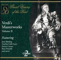 Verdi's Masterworks, Vol. 2 - Alessandro Sved (vocals); Amelita Galli-Curci (soprano); Andres Perello de Segurola (bass); Beniamino Gigli (tenor);...