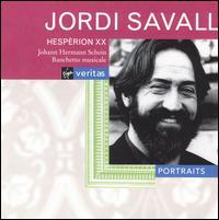 Veritas Portraits: Jordi Savall - Hesp�rion XX; Jordi Savall (conductor)