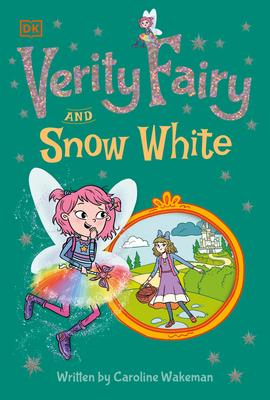 Verity Fairy: Snow White - Wakeman, Caroline