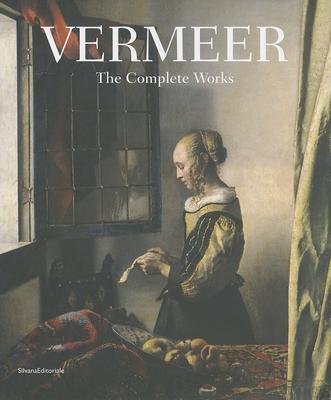 Vermeer: The Complete Works - Vermeer, Johannes, and Villa, Renzo (Editor)