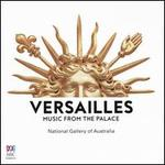 Versailles: Music from the Palace
