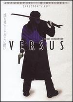Versus [Director's Cut]