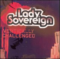 Vertically Challenged - Lady Sovereign