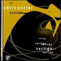 Vertigo - Chris Potter