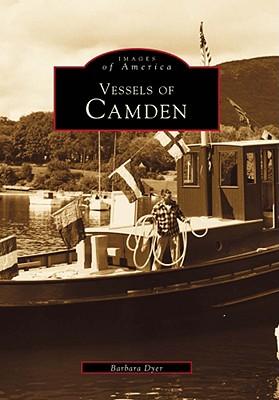 Vessels of Camden - Dyer, Barbara