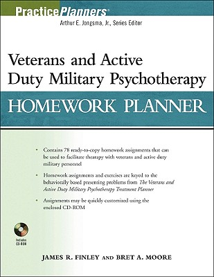 Veterans and Active Duty Military Psychotherapy Homework Planner - Finley, James R, and Moore, Bret A, PsyD, Abpp