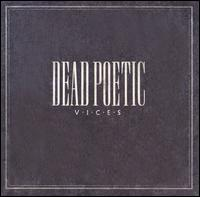 Vices - Dead Poetic