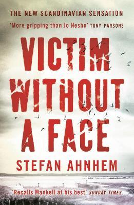 Victim Without A Face - Ahnhem, Stefan