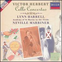 Victor Herbert: Cello Concertos - Lynn Harrell (cello); Academy of St. Martin in the Fields; Neville Marriner (conductor)