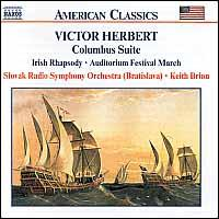 Victor Herbert: Columbus Suite; Irish Rhapsody; Auditorium Festival March - Slovak Radio Symphony Orchestra; Keith Brion (conductor)