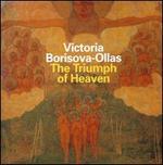 Victoria Borisova-Ollas: The Triumph of Heaven