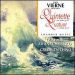 Vierne: Quintet avec piano, Op. 42; Quatuor à cordes, Op. 12