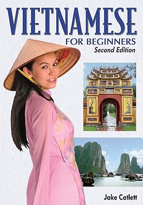 Vietnamese for Beginners - Catlett, Jake
