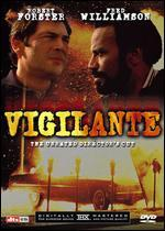 Vigilante [Director's Cut]