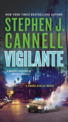 Vigilante - Cannell, Stephen J