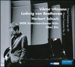 Viktor Ullmann: Piano Concerto Op. 25; Ludwig van Beethoven: Piano Concerto No. 3