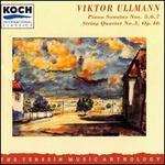 Viktor Ullmann: Piano Sonatas Nos. 5-7: String Quartet No. 3, Op. 46