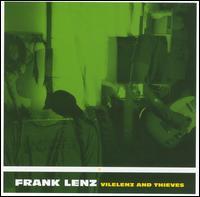 Vilelenz and Thieves - Frank Lenz
