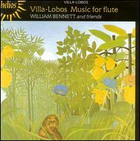 Villa-Lobos: Music for Flute - Charles Tunnell (cello); Janice Knight (cor anglais); Neil Black (oboe); Robin O'Neill (bassoon); Simon Wynberg (guitar);...