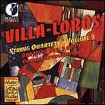 Villa-Lobos: String Quartets, Vol. 3