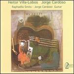 Villa-Lobos: Suite Populaire Br�silienne for guitar No1-5; Ch�ro No1