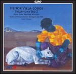 Villa-Lobos: Symphony No. 2; New York Skyline Melody