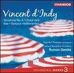 Vincent d'Indy: Orchestral Works, Vol. 3
