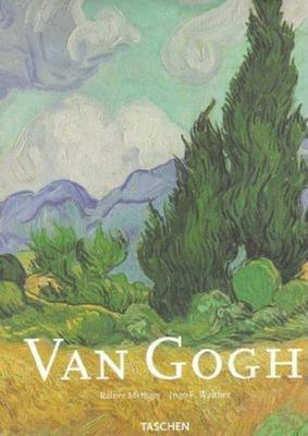 Vincent Van Gogh: 1853-1890 - Metzger, Rainer, and Walther, Ingo F