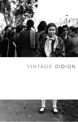 Vintage Didion - Didion, Joan