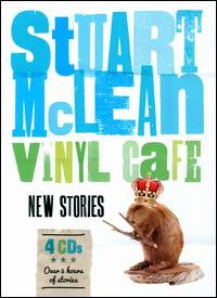 Vinyl Cafe: New Stories - Stuart McLean
