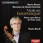 Viole en Bourrasque: Marin Marais, Monsieur de Sainte-Colombe