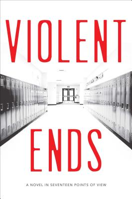 Violent Ends - Hutchinson, Shaun David, and Shusterman, Neal, and Shusterman, Brendan